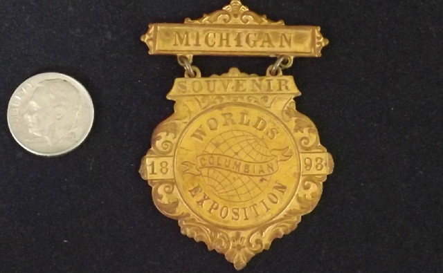 Antique 1893 Chicago World's Fair Souvenir Medal Michigan